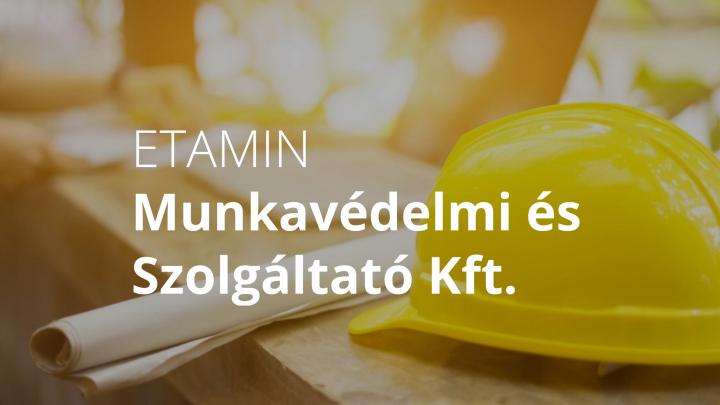 ETAMIN Munkavédelmi és Szolgáltató Kft.